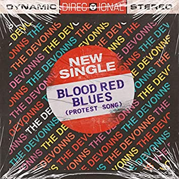 Blood Red Blues (Protest Song)