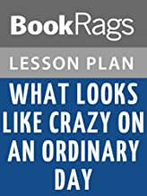 Lesson Plans What Looks Like Crazy on an Ordinary Day