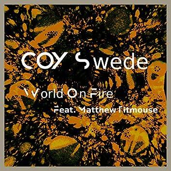 World on Fire (feat. Matthew Titmouse)