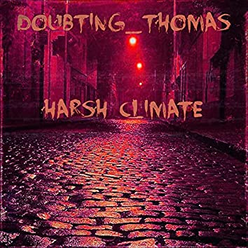 Harsh climate