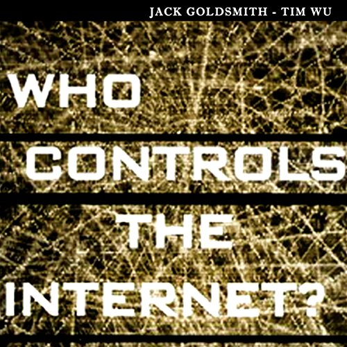 Who Controls the Internet cover art