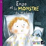 Ribambelle CP série violette éd. 2014 - Enzo et le monstre du plafond - Album 3