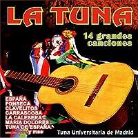 La Tuna 14 Grandes Canciones