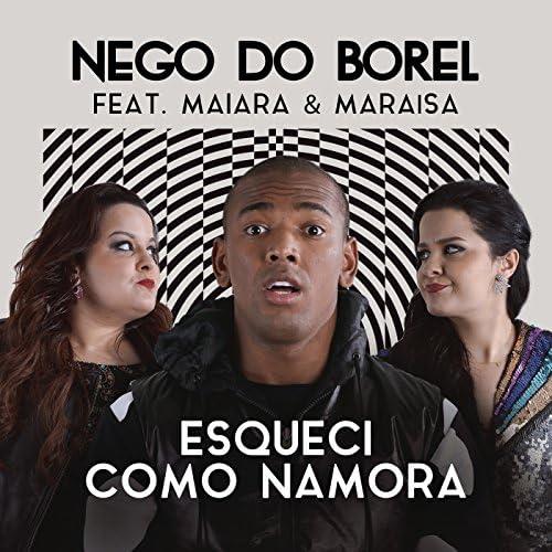 Nego Do Borel feat. Maiara & Maraisa