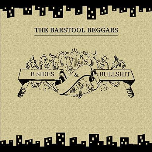 The Barstool Beggars