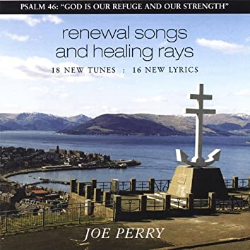Renewal Songs With Healing Rays