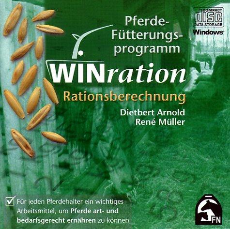 WINration. Pferde-Fütterungsprogramm. Version 2.0. CD-ROM für Windows 95/98/Me/NT4/ 2000: Rationsberechnung per Computer