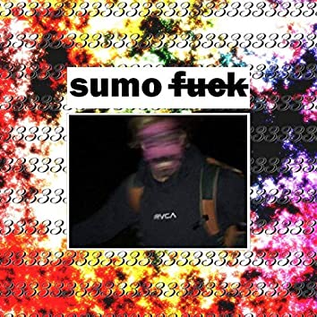 Sumo Fuck Three