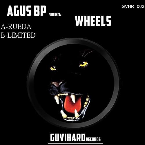 Wheels de Agus BP en Amazon Music - Amazon.es