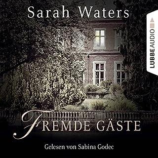 Fremde Gäste                   Autor:                                                                                                                                 Sarah Waters                               Sprecher:                                                                                                                                 Sabina Godec                      Spieldauer: 23 Std. und 7 Min.     113 Bewertungen     Gesamt 3,8