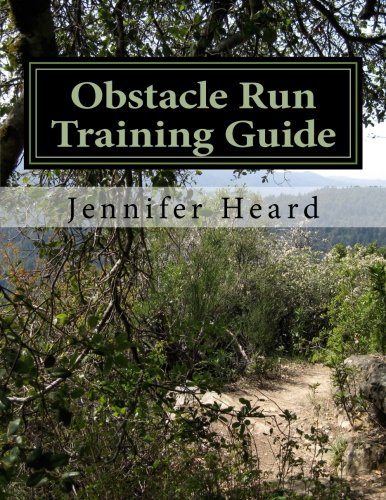 Obstacle Run Training Guide: 10 Week Program