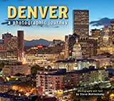 Denver: A Photographic Journey