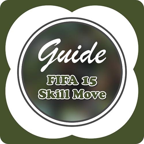 Guide for FIFA 15 - Skill Move