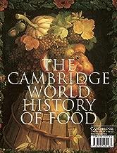 The Cambridge World History of Food (2-Volume Set)