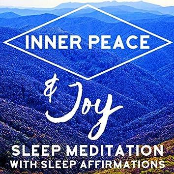 Inner Peace & Joy Sleep Meditation with Sleep Affirmations
