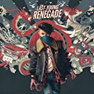 Last Young Renegade [Explicit]