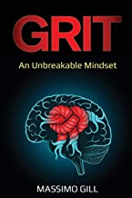 Grit: An Unbreakable Mindset (Life Changes)