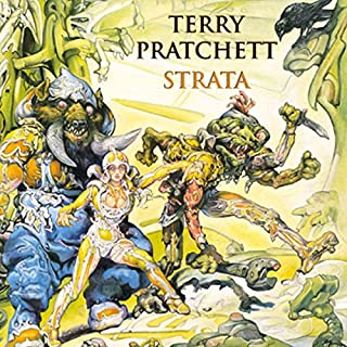 Strata                   By:                                                                                                                                 Terry Pratchett                               Narrated by:                                                                                                                                 Stephen Briggs                      Length: 6 hrs and 26 mins     353 ratings     Overall 4.4
