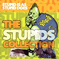 Stupid is as Stupid Does: The Stupids Collection by Stupids (2003-04-22)