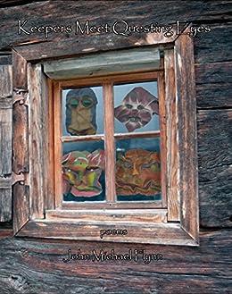 Keepers Meet Questing Eyes by [John Michael Flynn]