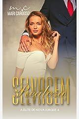 Realeza Selvagem (Elite de Nova Iorque Livro 4) eBook Kindle