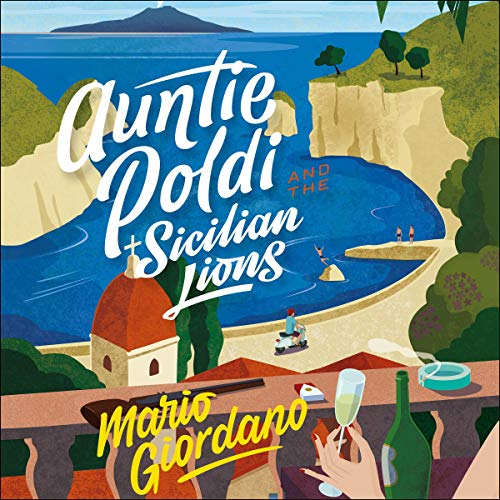 Auntie Poldi and the Sicilian Lions audiobook cover art