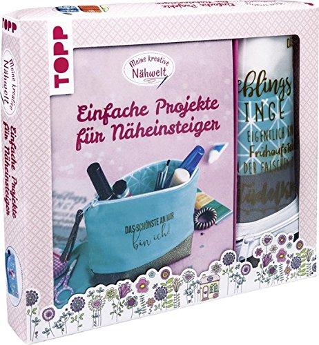 Kreativ-Set Meine kreative Nähwelt: Buch mit Grundanleitungen und einfachen Modellideen sowie Material für eine Kosmetiktasche mit tollen Sprüchen zum Aufbügeln (Buch plus Material)