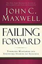Failing Forward: Turning Mistakes Into Stepping Stones for Success PDF