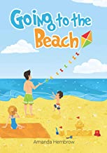Going to the beach!: Book For Kids: Going to the Beach: What should I bring with me? A children's book about a boy going to the beach, wondering if it ... Preschool Books (Ages 3-5), Baby Books (Sean)