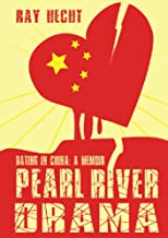 Pearl River Drama: Dating in China