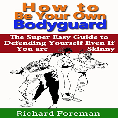How to Be Your Own Bodyguard audiobook cover art