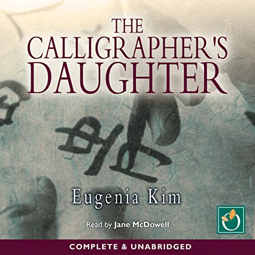 The Calligrapher's Daughter audiobook cover art