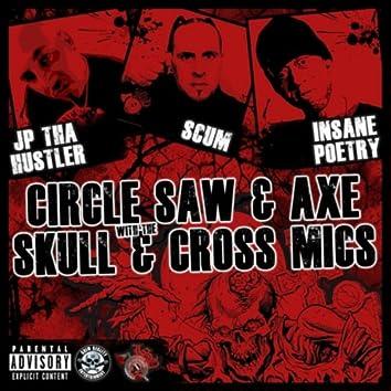 Circle Saw & Axe / Skull & Cross Mics