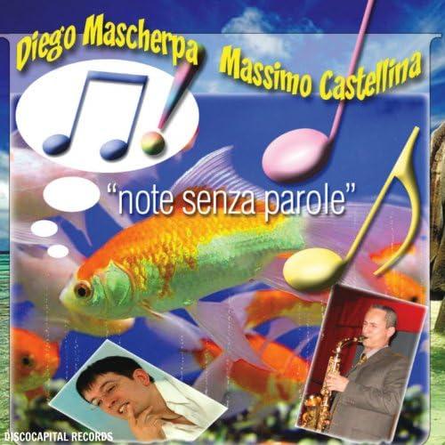 Diego Mascherpa & Massimo Castellina