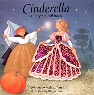 Cinderella (Fairytale Foil Books) by Tyrrell, Melissa published by Price Stern Sloan [ Board book ]