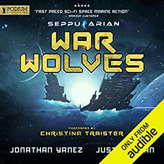 War Wolves                   By:                                                                                                                                 Jonathan Yanez,                                                                                        Justin Sloan                               Narrated by:                                                                                                                                 Christina Traister                      Length: 18 hrs and 57 mins     1 rating     Overall 3.0