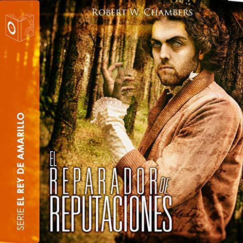 El reparador de reputaciones [The Repairer of Reputations] cover art