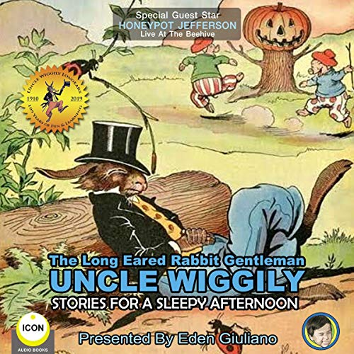 The Long Eared Rabbit Gentleman Uncle Wiggily - Stories for a Sleepy Afternoon cover art