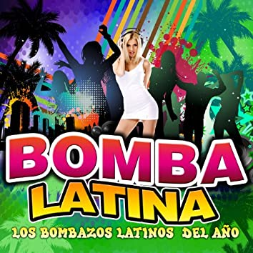 Bomba Latina. Los Bombazos Latinos del Año