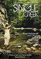 Single Creek (Home Edition)