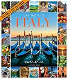 365 Days in Italy Picture-A-Day Wall Calendar 2022: Celebrate 365 Days of Italy s Food, Landscapes, Art, Architecture, and Spirit.