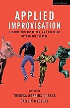 Best applied improvisation book Reviews