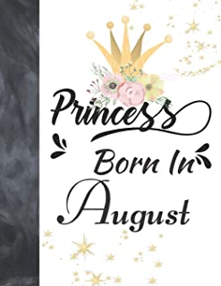 Princess Born In August: Blank Doodling & Drawing Art Book Sketchbook Journal For Girls