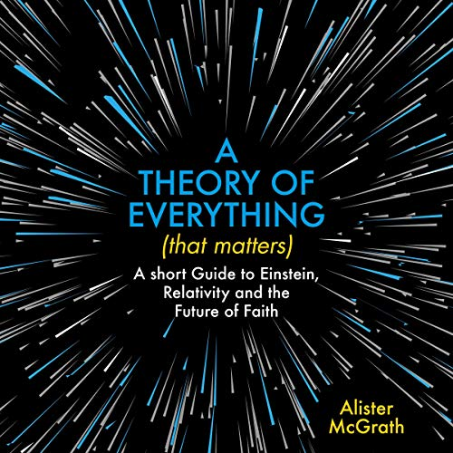 A Theory of Everything (That Matters) audiobook cover art