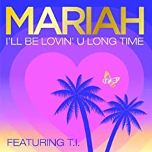 I'll Be Lovin' U Long Time (Remix)