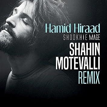 Shookhie Mage (Shahin Motevalli Remix)