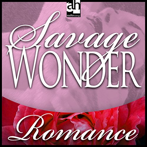 Savage Wonder audiobook cover art