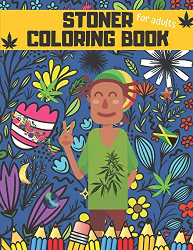 Stoner Coloring Book: The Stoner's...
