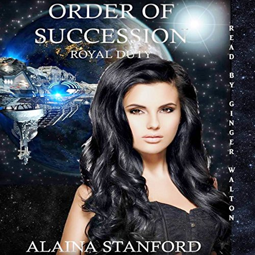 Order of Succession: A Science Fiction Romance audiobook cover art