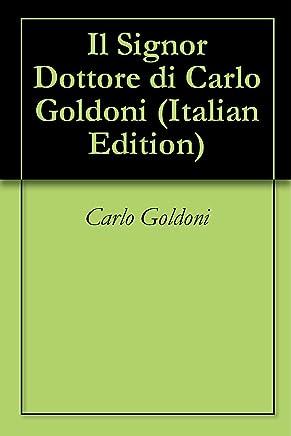Il Signor Dottore di Carlo Goldoni